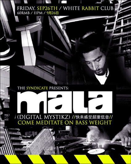 Mala / Syndicate / Baicai - dubstep, drum and bass, house, and techno at  White Rabbit Club, September 26 2008